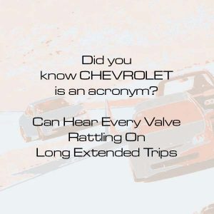 Did-you-know-CHEVROLET-is-an-acronym